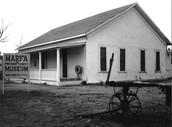 Marfa: Historical site