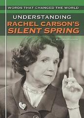 RACHEL CARSON & SILENT SPRING