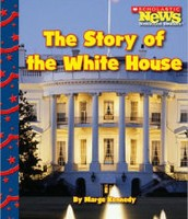 The Story of the White House by Marge Kennedy