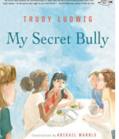 My Secret Bully, Trudy Ludwig ($8.00)