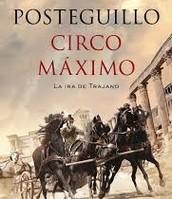 Circo Máximo. Santiago Posteguillo