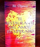 El restaurante del amor recuperado, de Ito Ogawa