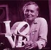 Robert Indiana was born 1928 in Indiana, U.S.A.