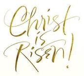 A time to celebrate our risen Savior
