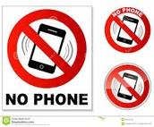 No cellphones