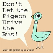 """""""Don't Let the Pigeon Drive the Bus"""" by Mo Willems"""
