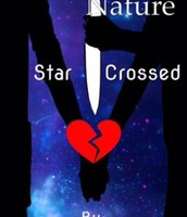 """Freaks of Nature: Star Crossed"" Book three"