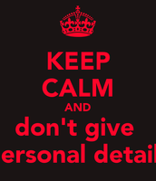 Don't give out personal information.