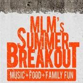 MLM's Summer Breakout - June 8