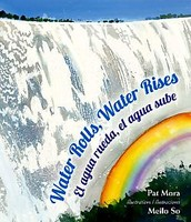 Water Rolls, Water Rises by Pat Mora