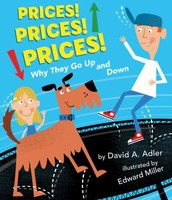 Prices! Prices! Prices! : Why they go up and down by David A. Adler