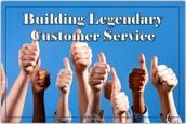 Building Legendary Customer Service
