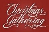 Christmas Gathering this Week