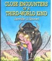 Close Encounter of a Third World Kind by Jennifer Stewart