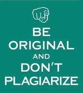 Plagiarism is bad.