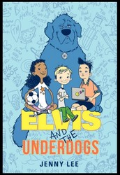 Elvis and the Underdogs by Jenny Lee and Kelly Light