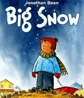Big Snow by Jonathan Bean