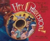 Book of the Week: Hey, Charleston! The True Story of the Jenkins Orphanage Band