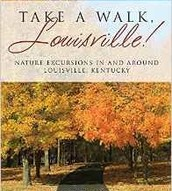 Take A Walk Louisville! by Lucynda Koesters