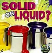 Solid or Liquid