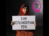 Malala is stronger than fear.
