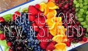 Fruit is your new best friend!