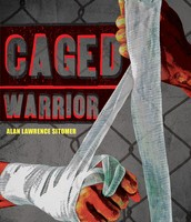 Caged Warrior by Alan Sotimer