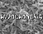 Background of Hypochondria