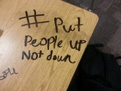 #Put People Up Not Down!