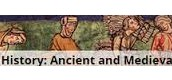 World History: Ancient and Medieval Eras
