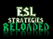 ESL Strategies Reloaded (Session # 164226)