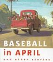 Baseball in April and Other Stories,1990