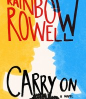 Carry on : the rise and fall of Simon Snow by Rainbow Rowell