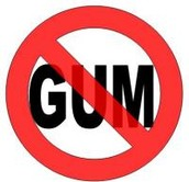 No Gum Allowed!