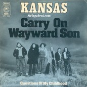 Song #2: Carry On My Wayward Son - Kansas