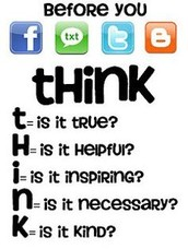 Think before you post/send!
