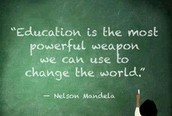 Without education you will get no where in life.