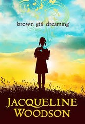 """Quick Info about """"Brown Girl Dreaming"""""""