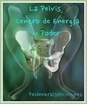 Pelvis, centro de energía y poder