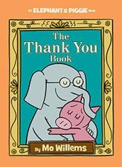 The Thank You Book, by Mo Willems