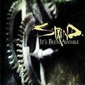 """"""" It's Been Awhile"""" by Staind"""