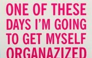 I am rarely organized.
