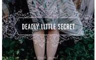 Deadly Little Secret by Laurie Stolarz